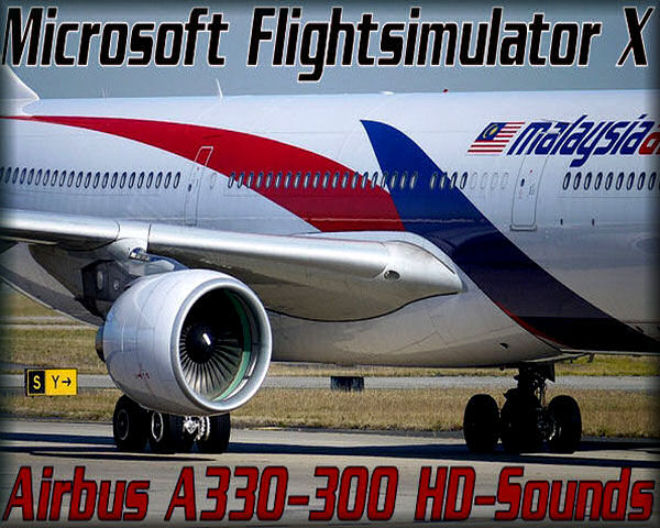 Airbus A330-300 HD Audio for FSX&FS9