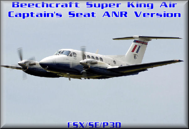Super King-air Captain's Seat ANR Version