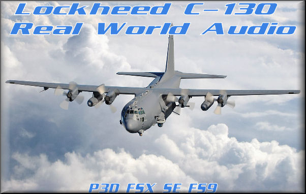 Lockheed C-130 Real World Audio