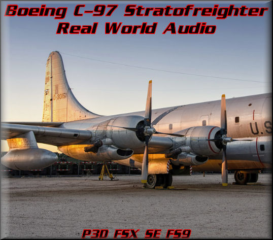 Boeing C-97 Real World Audio