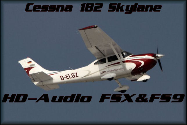 Cessna CT182 Skylane HD Audio FSX&FS9
