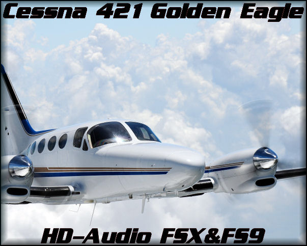 Cessna 421 HD-Audio FSX&FS9