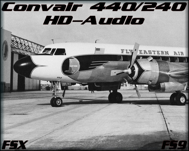 Convair 440/240v Sound Package FSX&FS9
