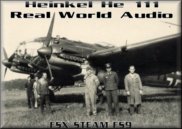 Heinkel He 111 Real World Audio