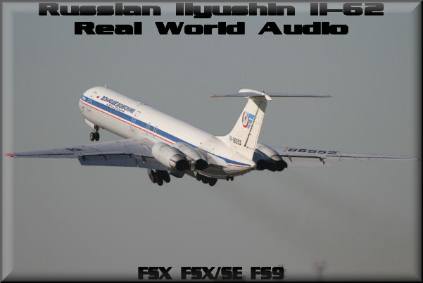 Russian Ilyushin Il-62 Real World Audio