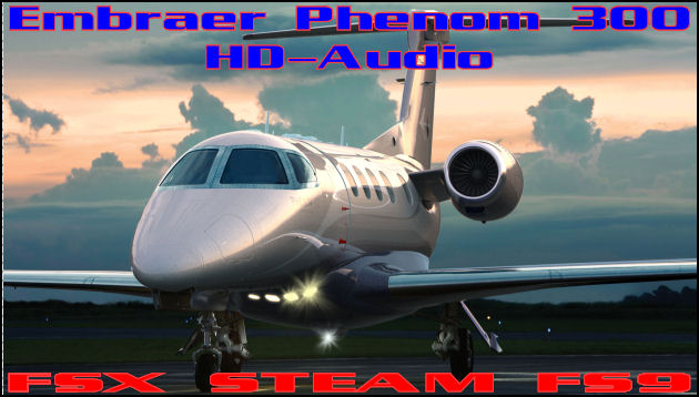 Embraer Phenom 300 HD-Audio