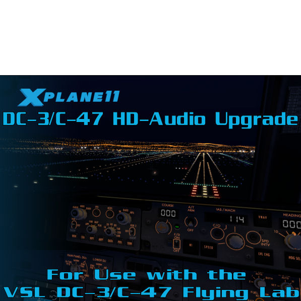 XP11 DC-3/C-47 Audio Upgrade