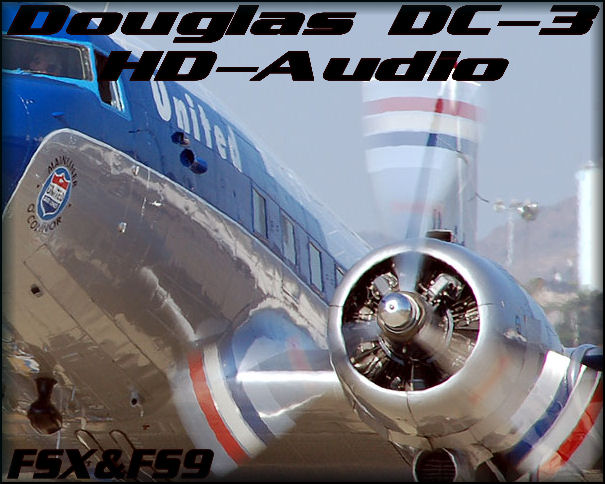 Douglas DC-3 HD-Audio FSX&FS9